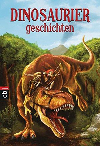 Welttagsedition 2017 - Dinosauriergeschichten (Die Welttagseditionen 2017, Band 2)