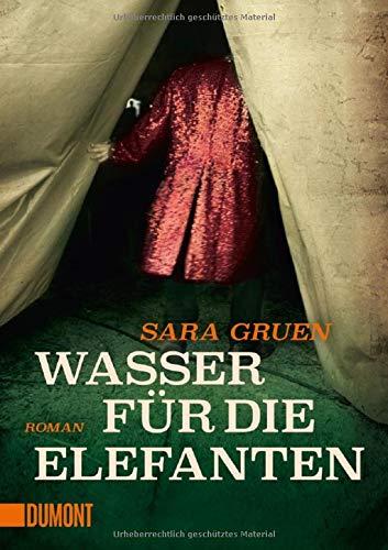 Wasser für die Elefanten: Roman (Taschenbücher)
